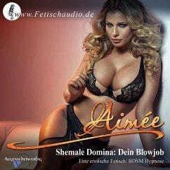 Shemale Domina: Dein Blowjob (MP3-Download)