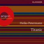 Titanic - Untergang und Mythos (Feature) (MP3-Download)