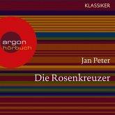 Die Rosenkreuzer - Auf der Suche nach dem letzten Geheimnis (Feature) (MP3-Download)