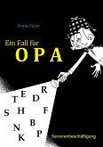 Ein Fall für Opa