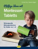 Pfiffige Ideen mit Montessori-Tabletts