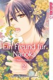 Ein Freund für Nanoka - Nanokanokare Bd.2