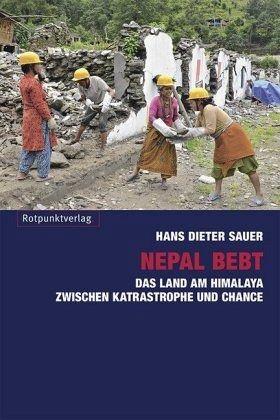 Nepal bebt - Sauer, Hans D.