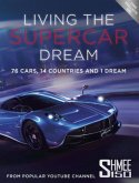 Living the Supercar Dream