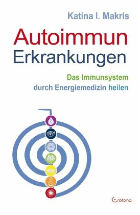 Autoimmun-Erkrankungen - Makris, Katina I.