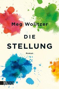 Die Stellung - Wolitzer, Meg