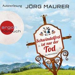 Schwindelfrei ist nur der Tod / Kommissar Jennerwein ermittelt Bd.8 (MP3-Download) - Maurer, Jörg