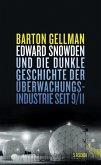 Edward Snowden und die dunkle Geschichte der Überwachungsindustrie seit 9/11 (eBook, ePUB)