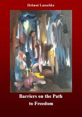Barriers on the Path to Freedom (eBook, ePUB)