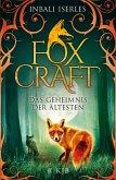 Das Geheimnis der Ältesten / Foxcraft Bd.2 (eBook, ePUB)