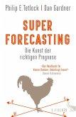 Superforecasting - Die Kunst der richtigen Prognose (eBook, ePUB)