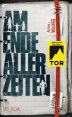 Am Ende aller Zeiten (eBook, ePUB)