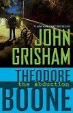 Theodore Boone: The Abduction (eBook, ePUB)