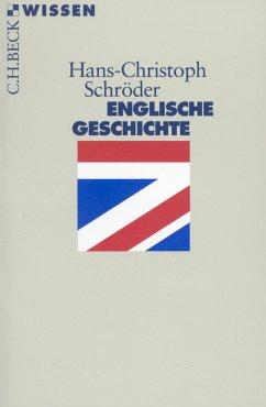 Englische Geschichte (eBook, ePUB) - Schröder, Hans-Christoph