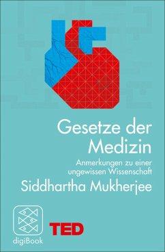 Gesetze der Medizin (eBook, ePUB) - Mukherjee, Siddhartha