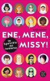 Ene, mene, Missy. Die Superkräfte des Feminismus (eBook, ePUB)