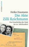 Die Akte Zilli Reichmann (eBook, ePUB)