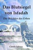 Das Blutsiegel von Isfadah (eBook, ePUB)