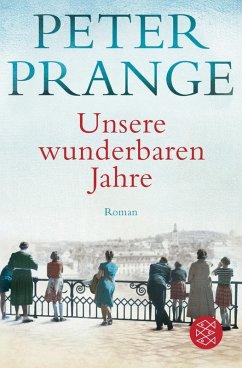 Unsere wunderbaren Jahre (eBook, ePUB) - Prange, Peter