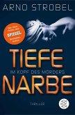 Tiefe Narbe - Im Kopf des Mörders / Max Bischoff Bd.1 (eBook, ePUB)