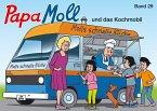 Papa Moll und das Kochmobil / Papa Moll Bd.29