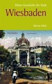 Kleine Geschichte der Stadt Wiesbaden