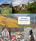 Glücksfall Schwarzwald