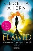 Flawed - Wie perfekt willst du sein? / Perfekt Bd.1 (eBook, ePUB)