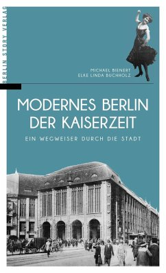 Modernes Berlin der Kaiserzeit