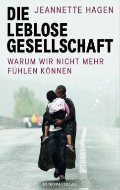 Die leblose Gesellschaft - Hagen, Jeannette