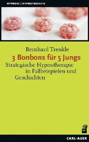 3 Bonbons für 5 Jungs - Trenkle, Bernhard
