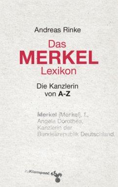 Das Merkel-Lexikon - Rinke, Andreas