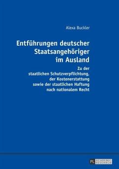 Entführungen deutscher Staatsangehöriger im Ausland - Buckler, Alexa