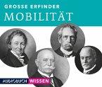 Große Erfinder: Mobilität, 2 Audio-CDs