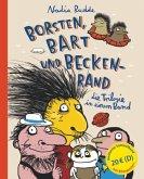 Borsten, Bart und Beckenrand