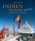 Indien von innen intensiv