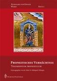 Prophetisches Vermächtnis / Werke Bd.10