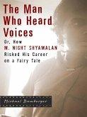 The Man Who Heard Voices (eBook, ePUB)