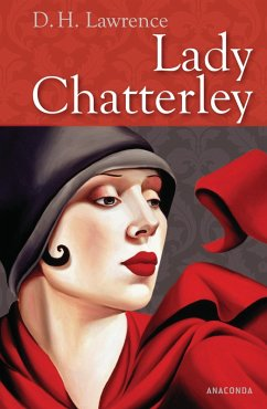 Lady Chatterley (eBook, ePUB) - Lawrence, D. H.