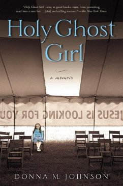 Holy Ghost Girl (eBook, ePUB) - Johnson, Donna M.