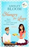 Hungry for Love - Zwei Burritos, eine Limo und ein Date, bitte! (eBook, ePUB)