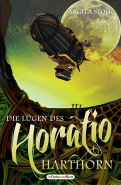 Die Lügen des Horatio Harthorn (eBook, ePUB) - Stoll, Angela