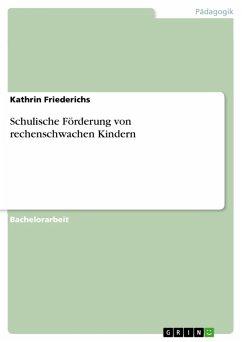 Schulische Förderung von rechenschwachen Kindern (eBook, PDF)