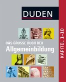 Duden - Das große Buch der Allgemeinbildung (eBook, ePUB)