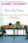 Take Me There (eBook, ePUB)