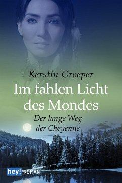 Im fahlen Licht des Mondes (eBook, ePUB) - Groeper, Kerstin