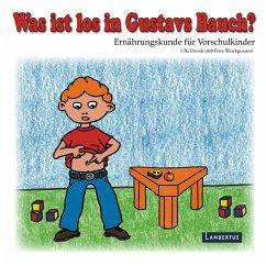 Was ist los in Gustavs Bauch? (eBook, PDF) - Weickgenannt, Petra; Davids, Ulla