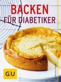 Backen für Diabetiker (eBook, ePUB)