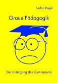 Graue Pädagogik (eBook, ePUB)