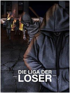 Die Liga der Loser (eBook, ePUB) - Jurca, Andreas